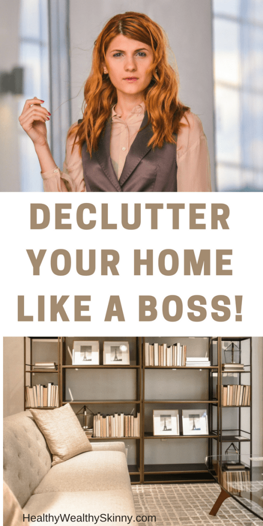 Declutter Your Home Like A Boss