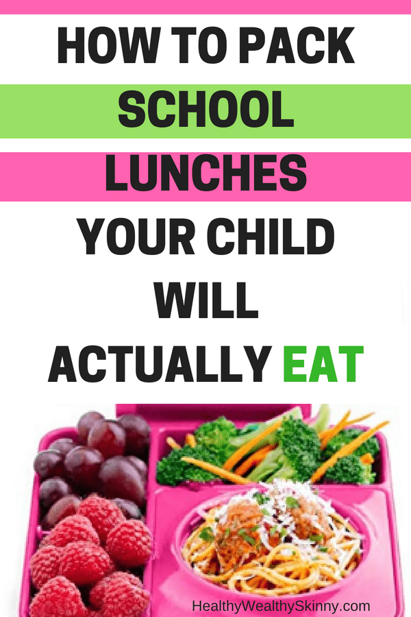 How to Pack School Lunches Your Child Will Actually Eat