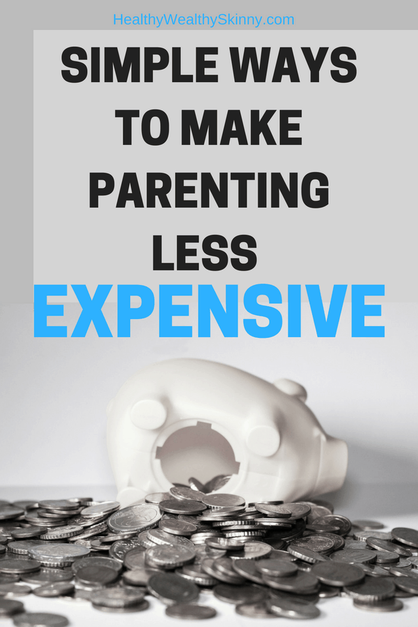 Simple Ways to Make Parenting Less Expensive