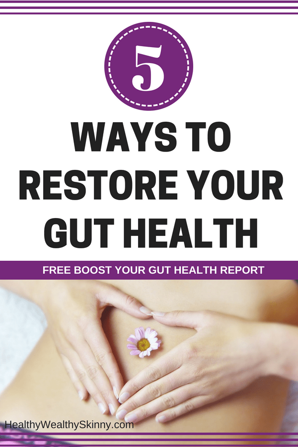 5 Ways to Restore Your Gut Health