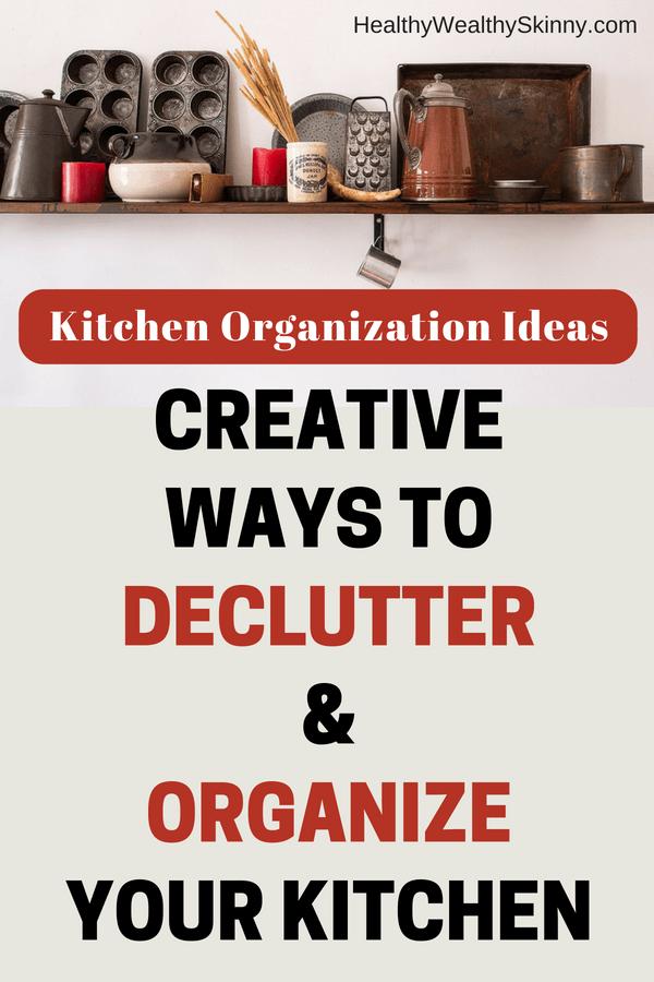 Kitchen Organization Ideas - Creative Ways to Declutter & Organize Your Kitchen