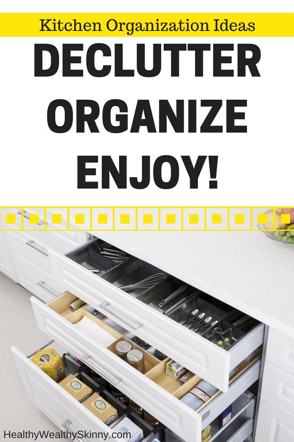 Kitchen Organization Ideas - Declutter Organize Enjoy!