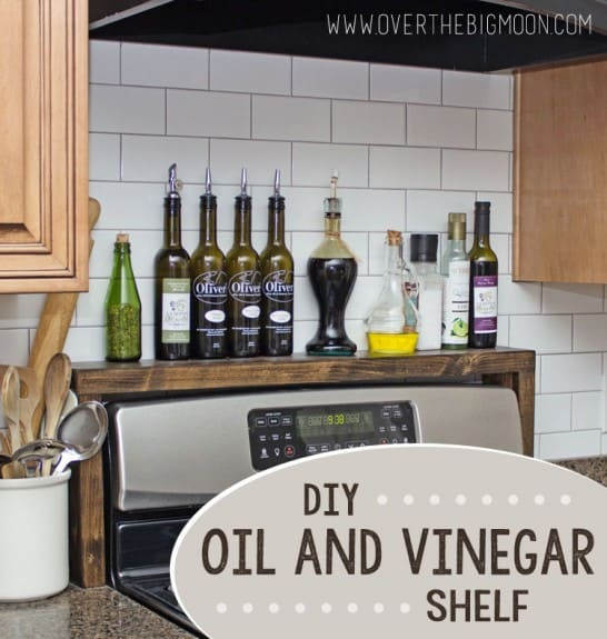 Kitchen Organization Ideas - DIY Oil & Vinegar Shelf by Over The Moon