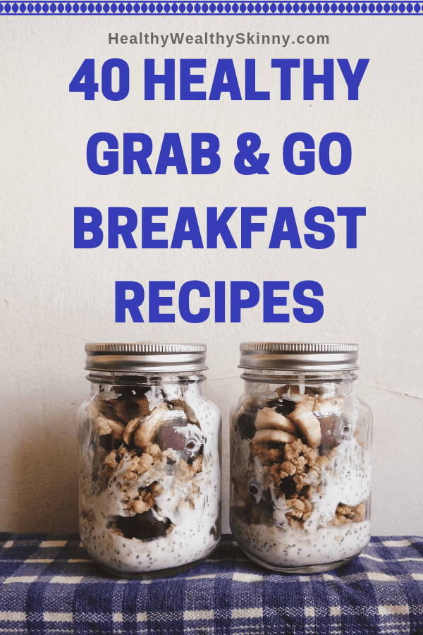 Breakfast | A meal that is often forgotten about is breakfast. You and your family need to eat a nutritious breakfast, even on your busiest morning. Most of us need a way to eat breakfast on the go. Here are 40 Grab and Go Breakfast Recipes. #healthyeating #cleaneating #mealprep #breakfast #breakfastrecipes #HWS #healthywealthyskinny