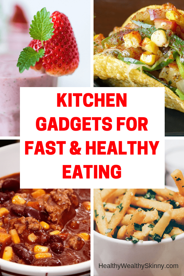 Kitchen Gadgets for Fast Healthy Eating